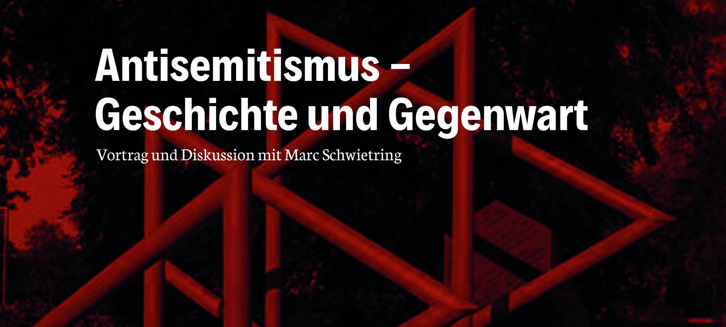 Vortrag: Antisemitismus – Geschichte und Gegenwart