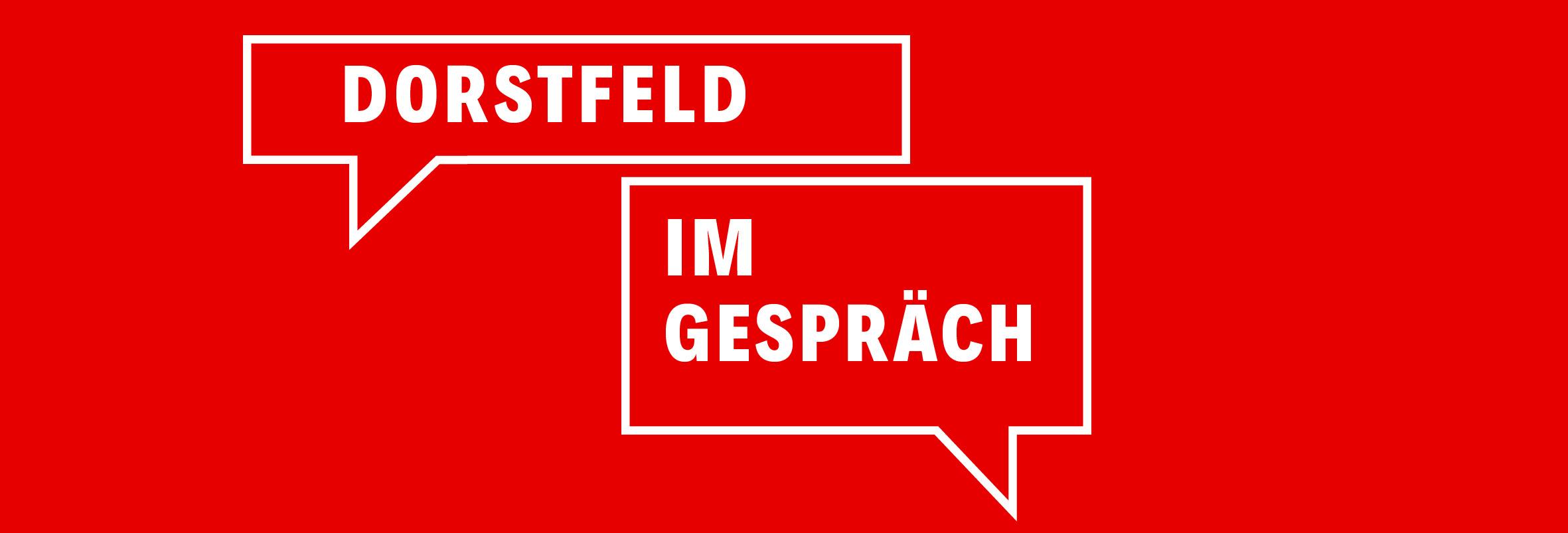 Veranstaltungsreihe: Dorstfeld im Gespräch