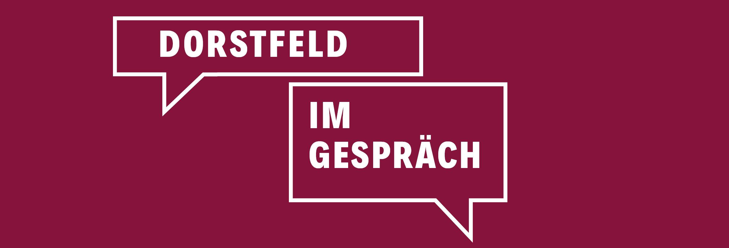 Dorstfeld im Gespräch im März und Juni 2020