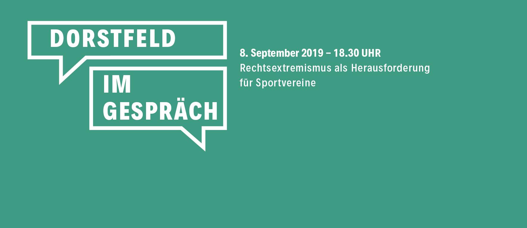 Dorstfeld im Gespräch: Rechtsextremismus als Herausforderung für Sportvereine
