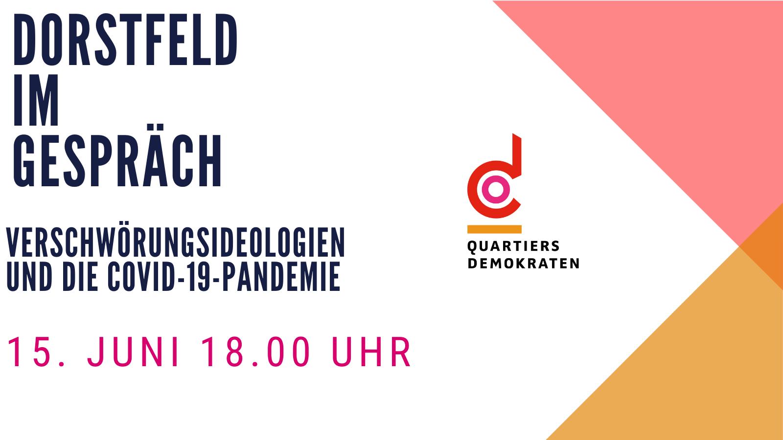 Dorstfeld im Gespräch: Verschwörungsideologien und die COVID-19-Pandemie